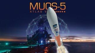 Atlas V MUOS-5 Launch Broadcast by : UnitedLaunchAlliance