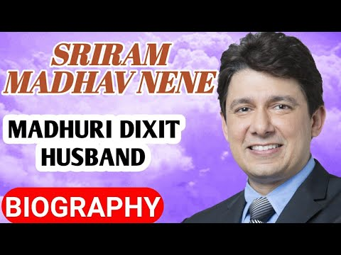Download Madhuri Dixit Husband Biography || Sriram Madhav Nene