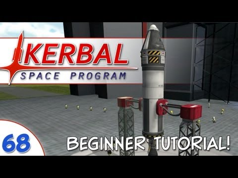 Kerbal Space Program - #068 - Tutorial: Beginner Rocket & La