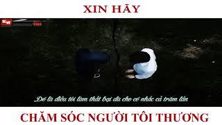 Nhạc Rap Việt   Xin hãy chăm sóc người tôi thương #3