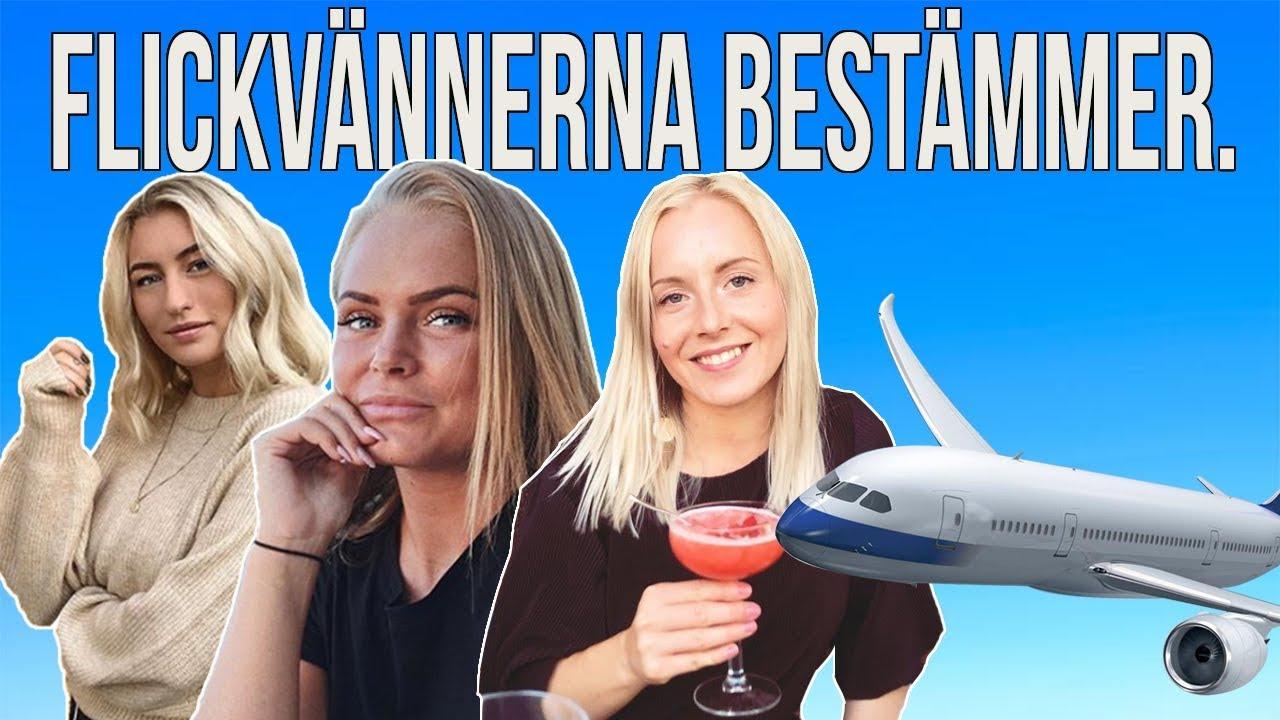 VÅRA FLICKVÄNNER BESTÄMMER VAD VI SKA GÖRA I 24 H.