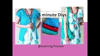 3 Quick 5 minute diys from Old T-shirts | Reuse Old clothes | Learning Process