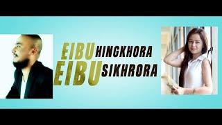 Eibu Hingkhora Eibu Sikhrora Dute Song Pushparani & Hokraj cover song || Khangminasee Punna|| 2018