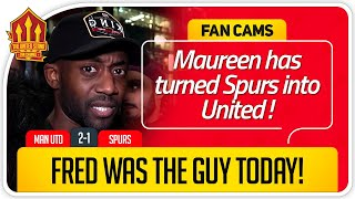 RANTS! FRED WAS THE GUY! Manchester United 2-1 Tottenham Fan Cam
