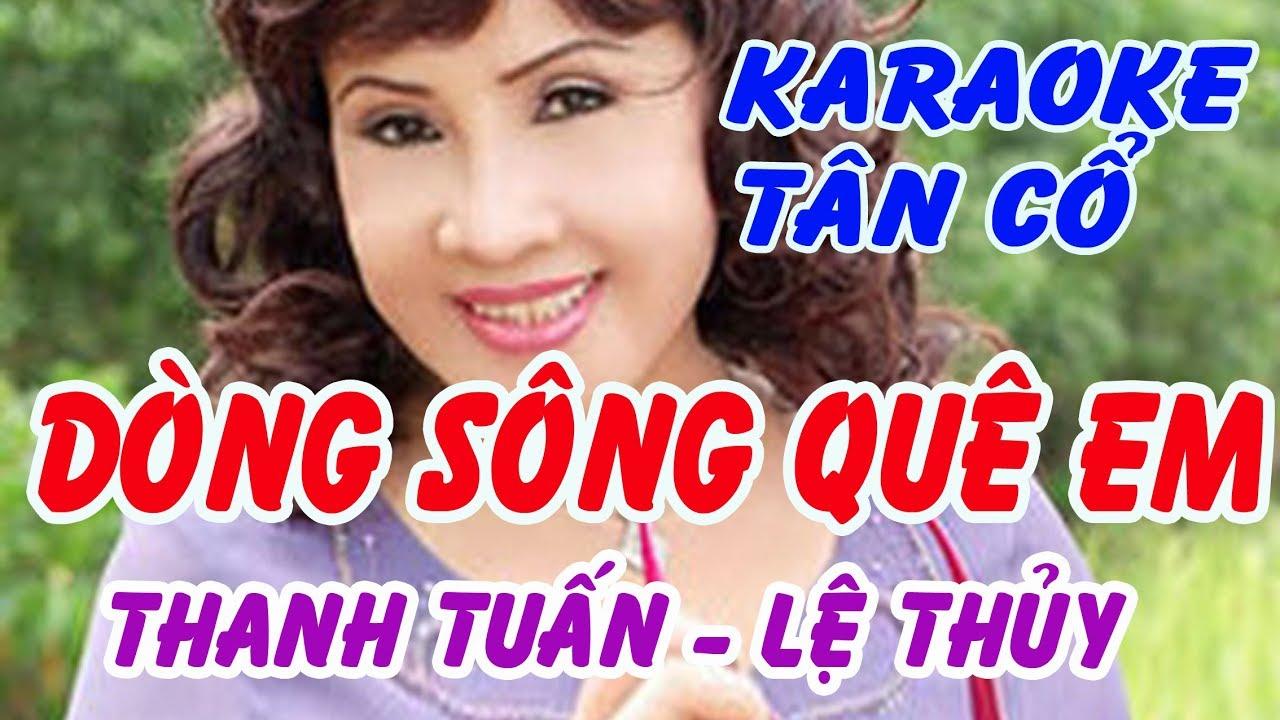 karaoke tân cổ: DÒNG SÔNG QUÊ EM (LỆ THỦY - THANH TUẤN)