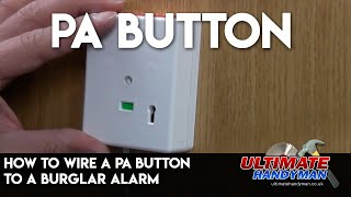 How to wire a PA button to a Burglar alarm