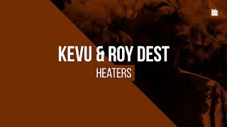 KEVU & Roy Dest - Heaters [FREE DOWNLOAD]