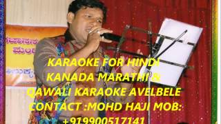 Karaoke Olad Hindi Kraoke (Contact Mr:Mohammed Haji Mob +919900517141)