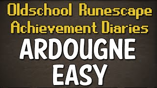 Ardougne Easy Achievement Diary Guide | Oldschool Runescape
