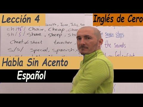 Los MEJORES TIPS Borrar Tu Acento Del Español Al Hablar Inglés, Lección 4, Inglés De Cero
