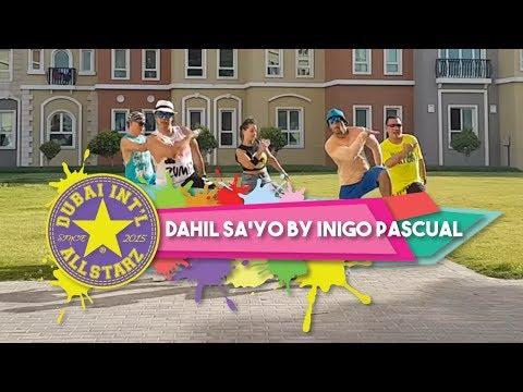 Dahil Sa'yo   Inigo Pascual   Zumba®   Alfredo Jay