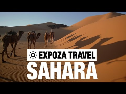 Sahara Vacation Travel Video Guide