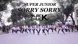 [KPOP IN PUBLIC CHALLENGE] Super Junior (슈퍼주니어) - Sorry Sorry DANCE COVER by BLACKCHUCK from Vietnam - Stafaband