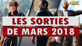 📺 Les Sorties De Mars 2018 PC/PS4/XBOX ONE