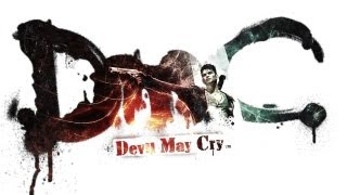 Devil May Cry 2013 - PC Gameplay - Ultra Settings