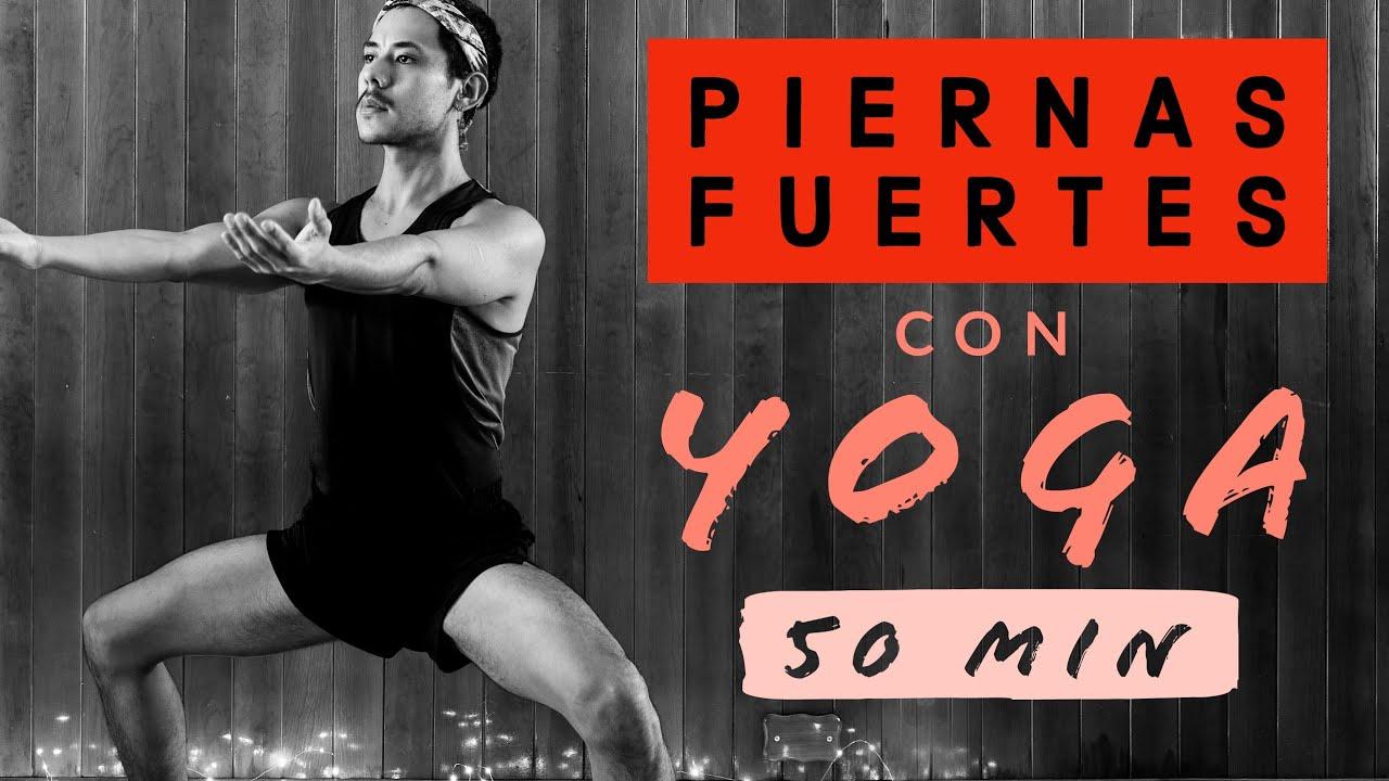 Piernas Fuertes y Conscientes con Yoga | En Casa | Multinivel | 50 Minutos