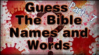 Guess The Bible Names and Words / Tamil - Part - 7