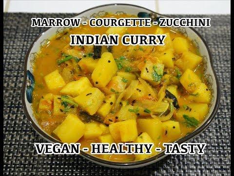 Vegan Recipes - Zucchini Marrow Curry - Indian Masala