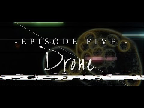 Black Antenna: Episode 05 (Drone)