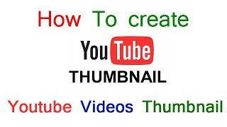How to create Youtube Videos Thumbnails in hindi