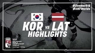 Game Highlights: Korea vs Latvia May 8 2018 | #IIHFWorlds 2018