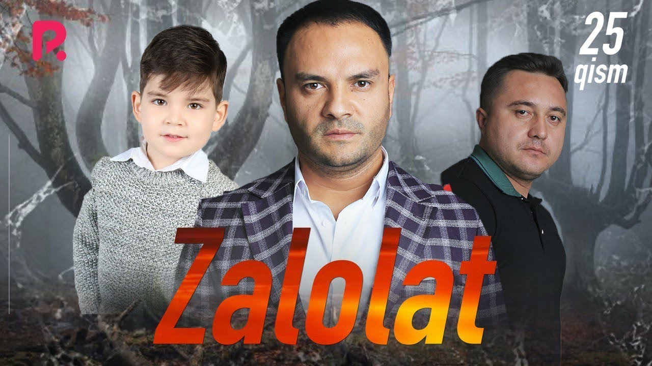 Zalolat (o'zbek serial) | Залолат (узбек сериал) 25-qism