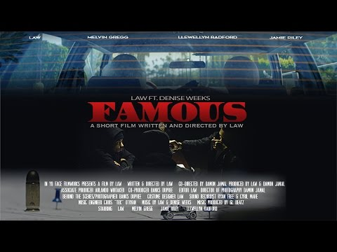 "LAW X ""FAMOUS"" SHORT FILM"