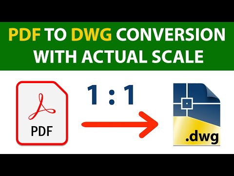 PDF TO DWG CONVERSION WITH ACTUAL SCALE  | AUTOCAD PDF TO DWG