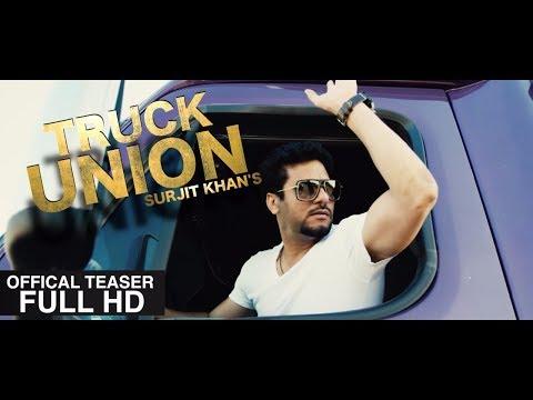 Surjit Khan - Truck Union | Teaser | Headliner Records