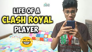 Life of a Clash Royal player (Funny video)