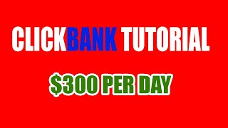 How To Make Money With Clickbank Complete Training Video For Clickbank Newbies 2018