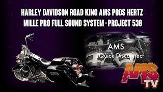 Harley Davidson Road King AMS PODS Hertz Mille Pro Full Sound System - Project 530
