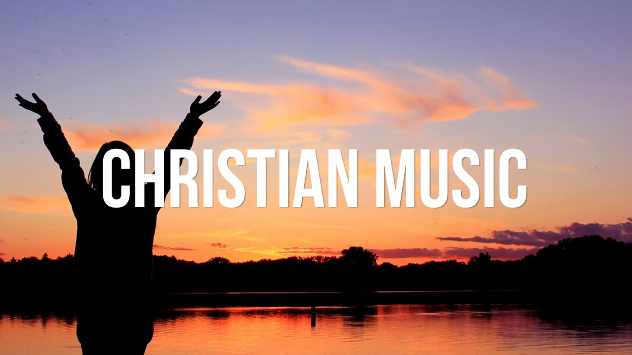 Christian Music (1 hour non-stop) - YouTube Christian Music