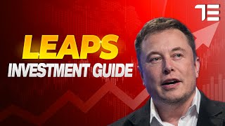 How To Investing in Tesla (TSLA) With LEAPS - Guide, Strategies, Examples & Models