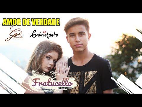 Gabi Fratucello e Gabrielzinho - Amor De Verdade (FRATUCELLO)