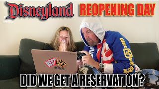 Did We Get Disneyland Tickets & Reservations For Reopening Day? Our Entire Experience.