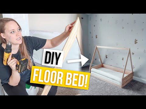 DIY MONTESSORI FLOOR BED!