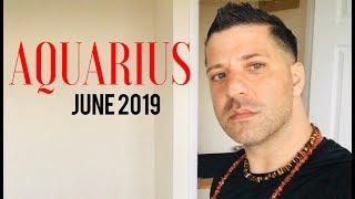 Aquarius predictions for june 2019