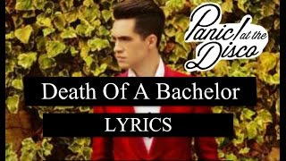 Death Of A Bachelor - Panic! At The Disco LYRICS