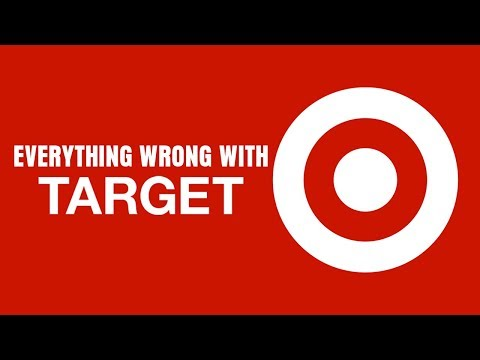 Everything Wrong With Target