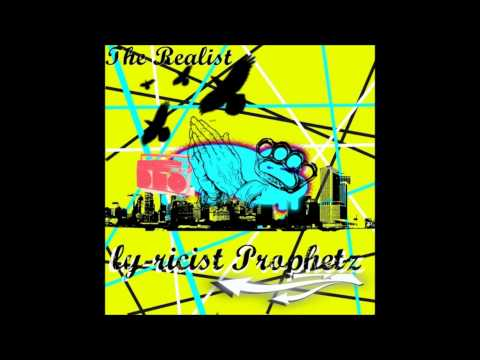 Lyricist Propz - Hated By The World