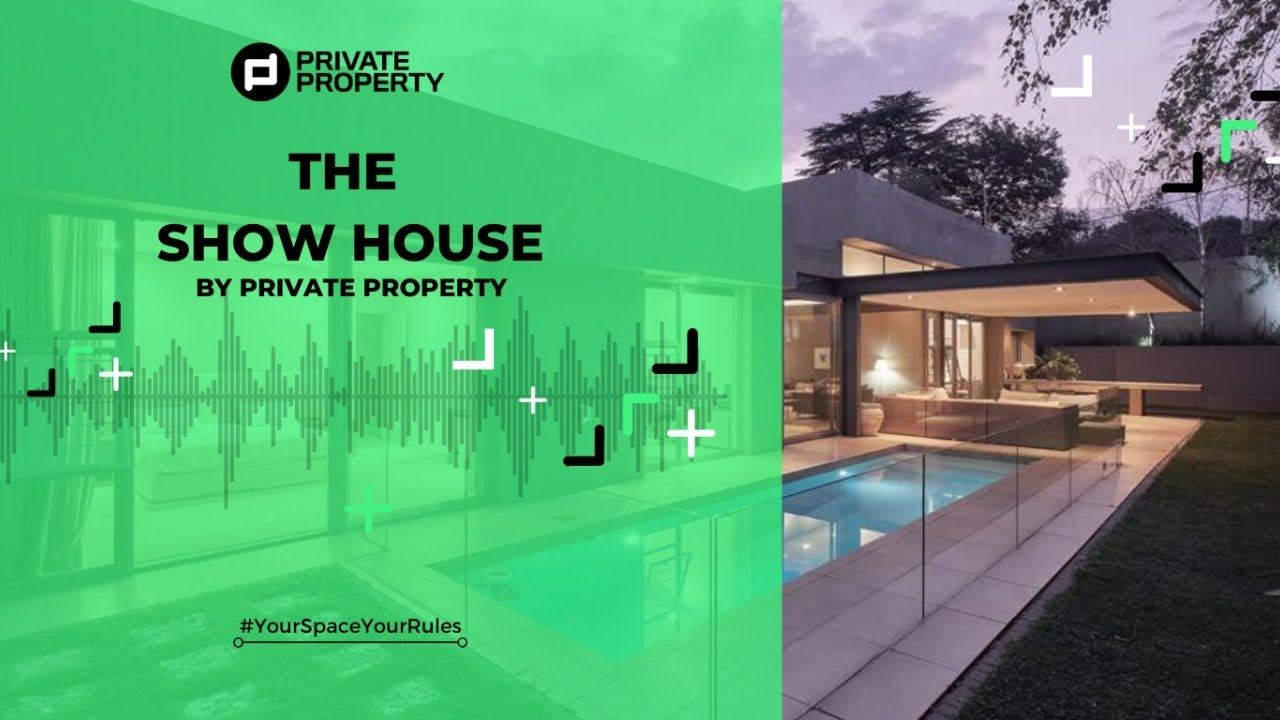 The Showhouse by Private Property | 5 July 2020