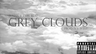 grey clouds prod ivy west pusha t type beat
