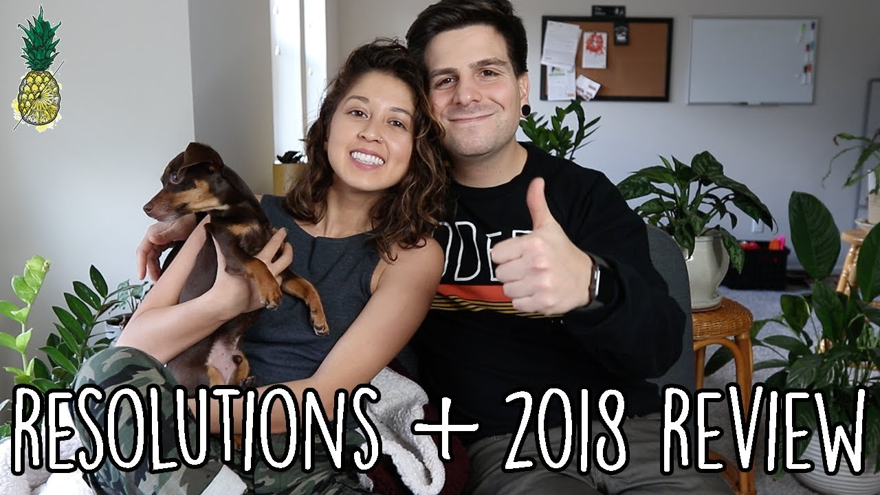 Our New Year Resolutions + 2018 Review