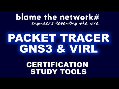 Certification Study Software: Packet Tracer vs GNS3 vs VIRL