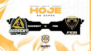 GODSENT vs FEB Esports - Playoffs Season 2   Call of Duty: Mobile