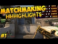 Matchmaking Highlights #1