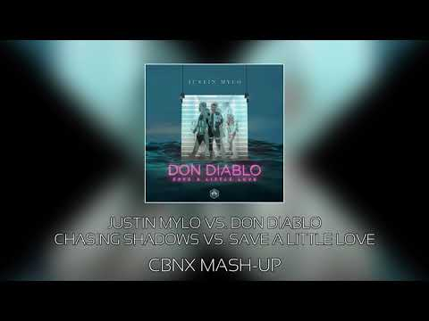 Justin Mylo vs. Don Diablo - Chasing Shadows vs. Save A Little Love