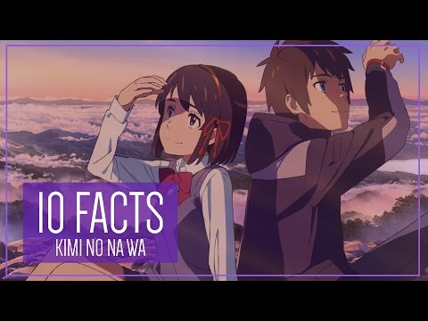 Your Name: 10 Facts You Didn't Know
