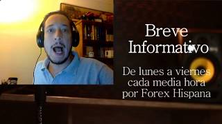 Breve informativo - Noticias Forex del 1 de Septiembre 2017